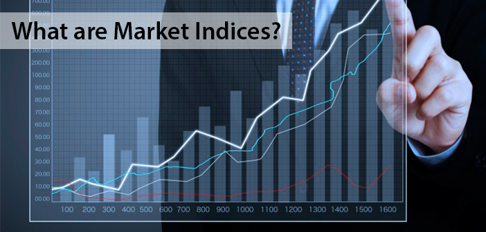 What are Market Indices?