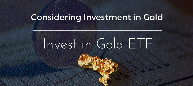 Gold ETF – why you must consider it in your portfolio?