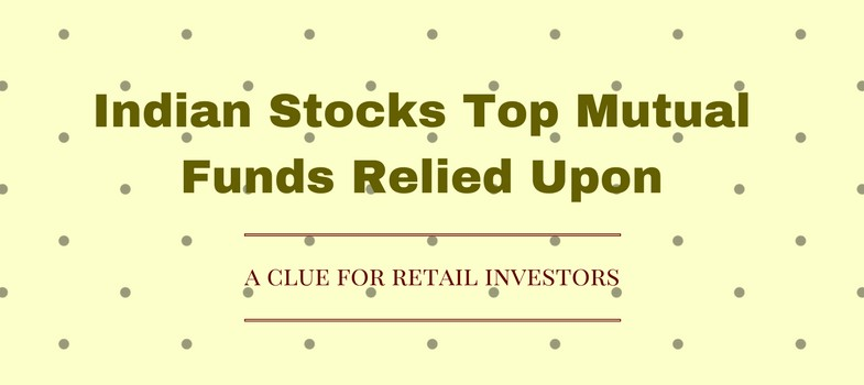 Indian stocks top mutual funds relied upon