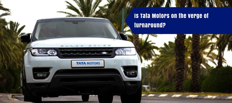 Is Tata Motors on the verge of turnaround