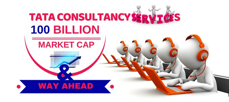 TCS 100 billion market capitalization and way ahead