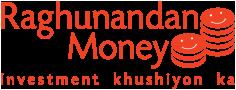 Raghunandan Money