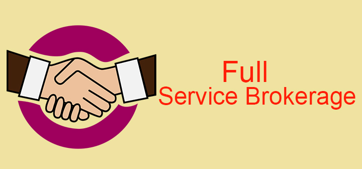 What is full service brokerage?