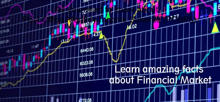 Learn amazing facts about Financial Market