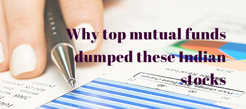 Why top mutual funds dumped these Indian stocks