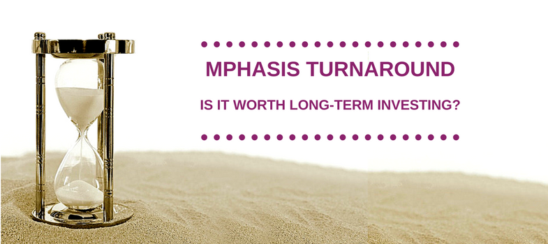 Mphasis turnaround – is it worth long-term investing?