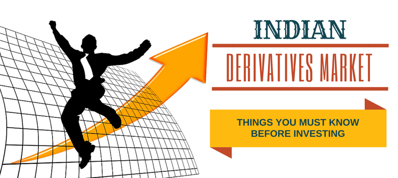 Indian derivatives market – things you must know before investing