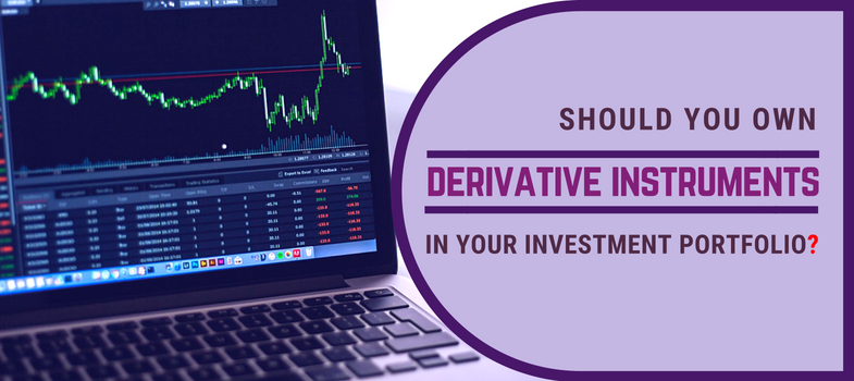 Should you own derivative instruments in your investment portfolio
