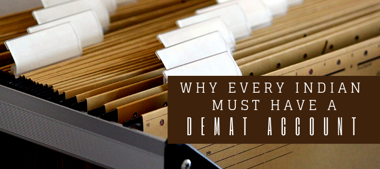 Why every Indian must have a demat account along with bank account