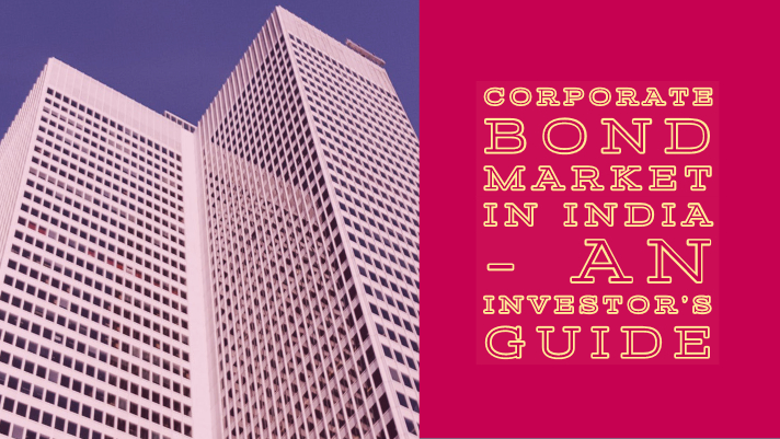 The corporate bond market in India - an investor's guide
