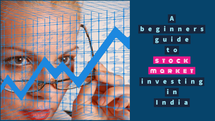 The basics of Indian stock market investing - a beginners guide