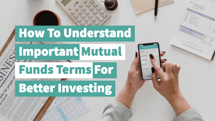 How To Understand Important Mutual Funds Terms For Better Investing