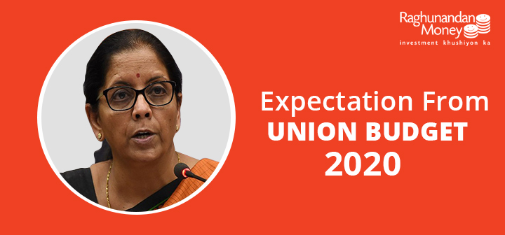 Expectation from Union Budget 2020