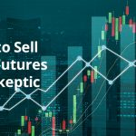 How to Sell Stock Futures to a Skeptic