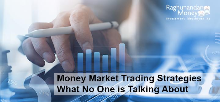 money Market strategies