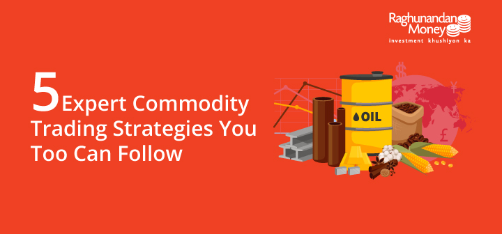 expert commodity trading strategies