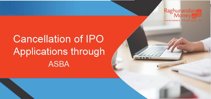 ASBA IPO Cancellation